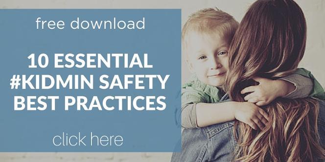 Free Children S Ministry Kidmin Safety Best Practices