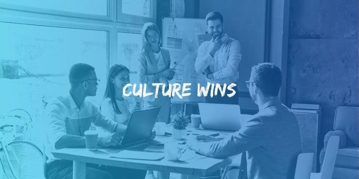 Culture Wins