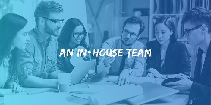 In-House Team