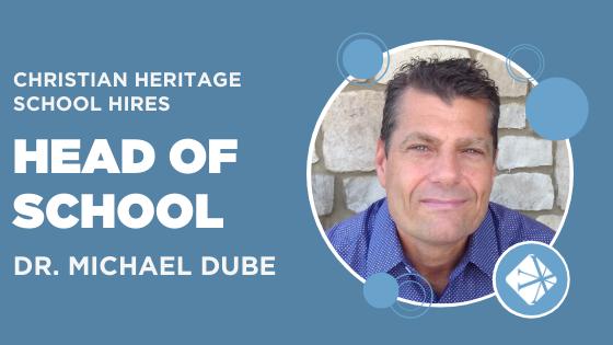 Christian Heritage School Michael Dube