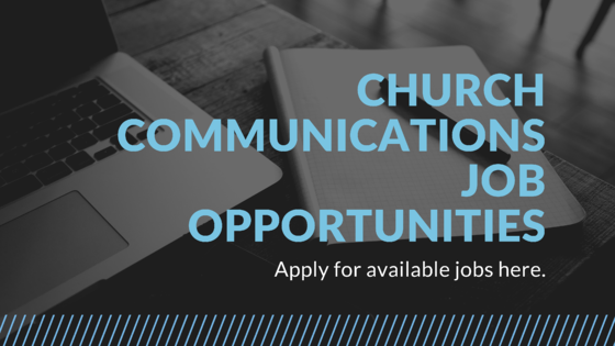 Church Communications Jobs