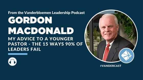 Gordon MacDonald Podcast