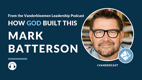 How God Built This - Mark Batterson
