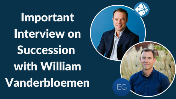 Important Interview on Succession With William Vanderbloemen