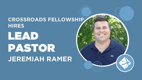 Jeremiah Ramer CrossRoads Fellowship