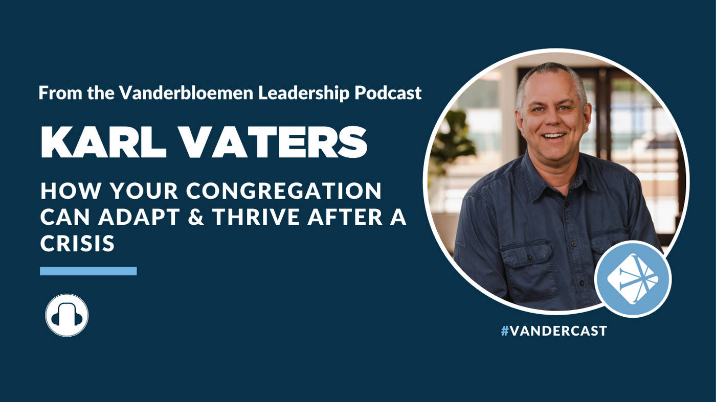 Karl Vaters Podcast