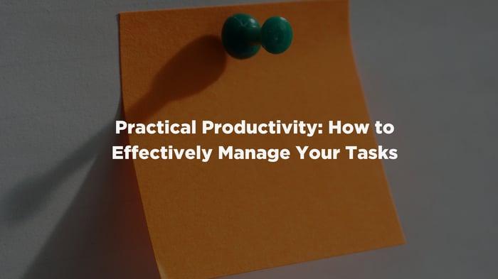 Practical Productivity