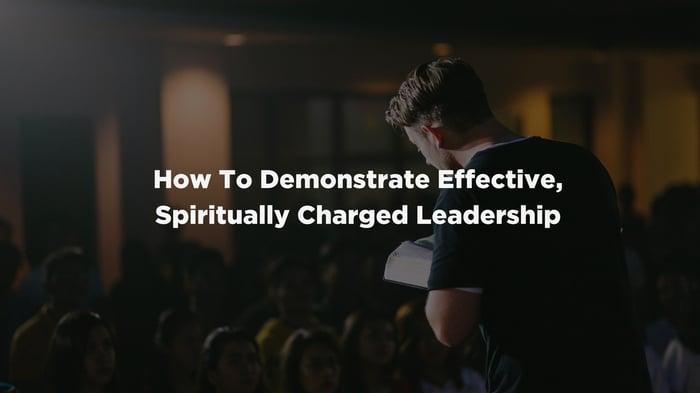 Spiritually Charged Leadership