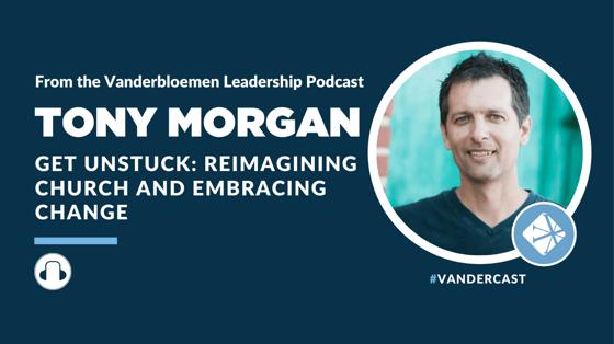 Tony Morgan Podcast