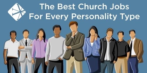 The Best Church Jobs For Every Personality Type [Infographic]