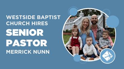 Westside Baptist Church hires Merrick Nunn