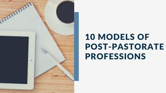 10 post-pastoral jobs
