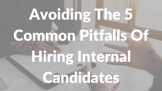 Hiring Internal Candidates