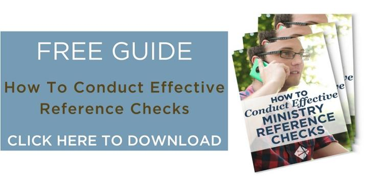 The church leader's guide to conducting effective reference checks