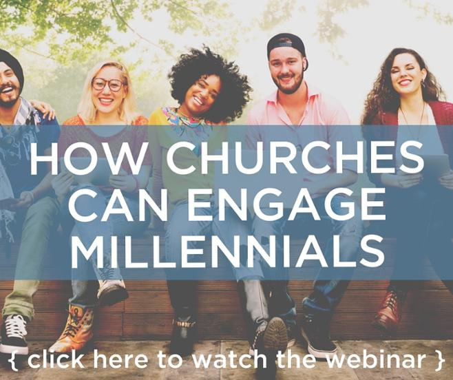How churches should engage millennials webinar recording