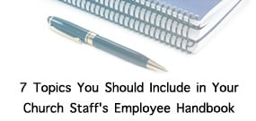 7_Topics_You_Should_Include_in_Your_Church_Staffs_Employee_Handbook_ws