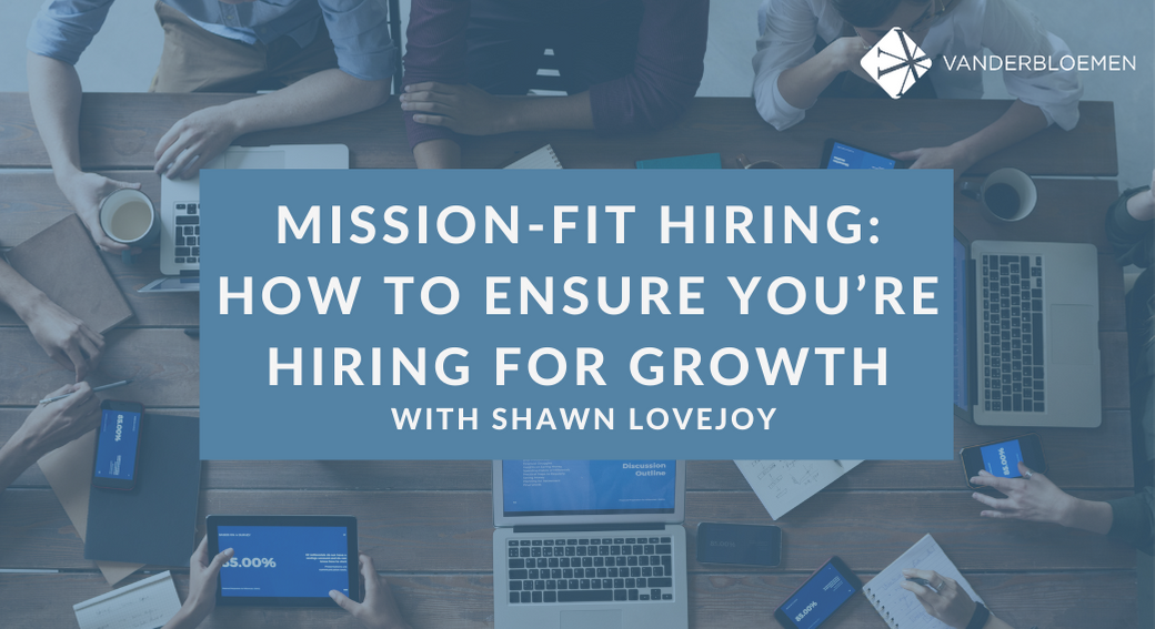 Mission fit hiring