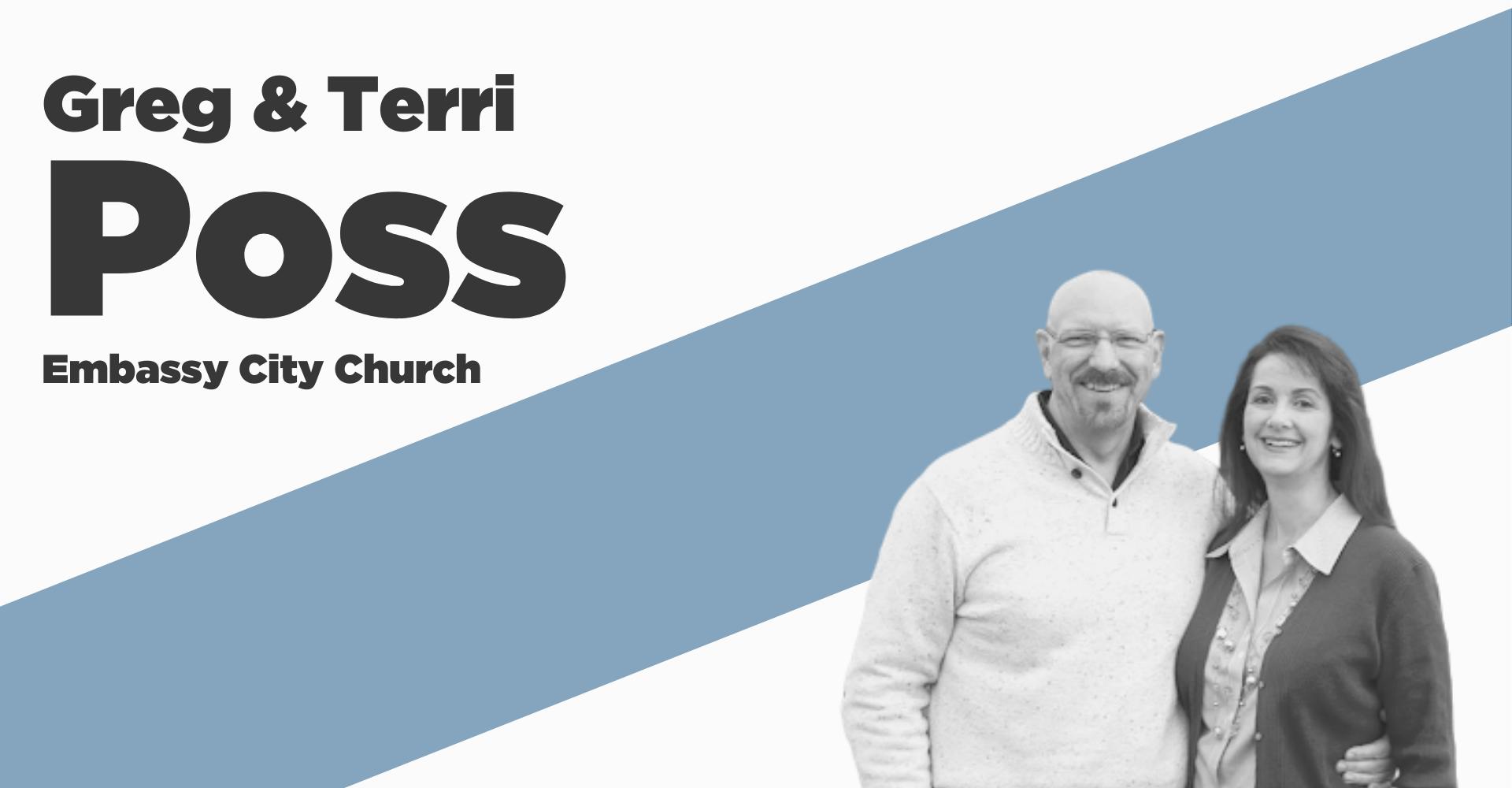 Greg & Terri Poss, Embassy City Church