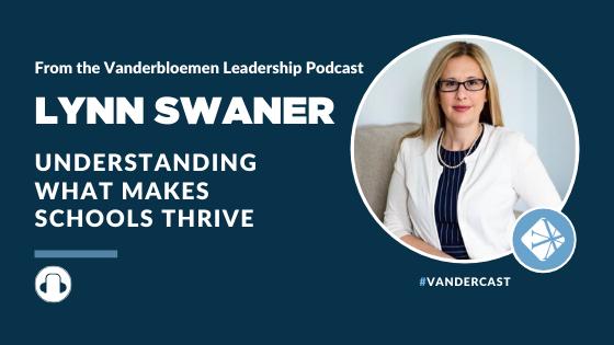 Lynn Swaner - Understanding what makes schools thrive
