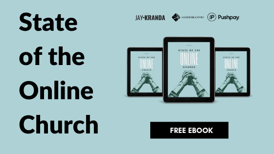 State of the Online Church