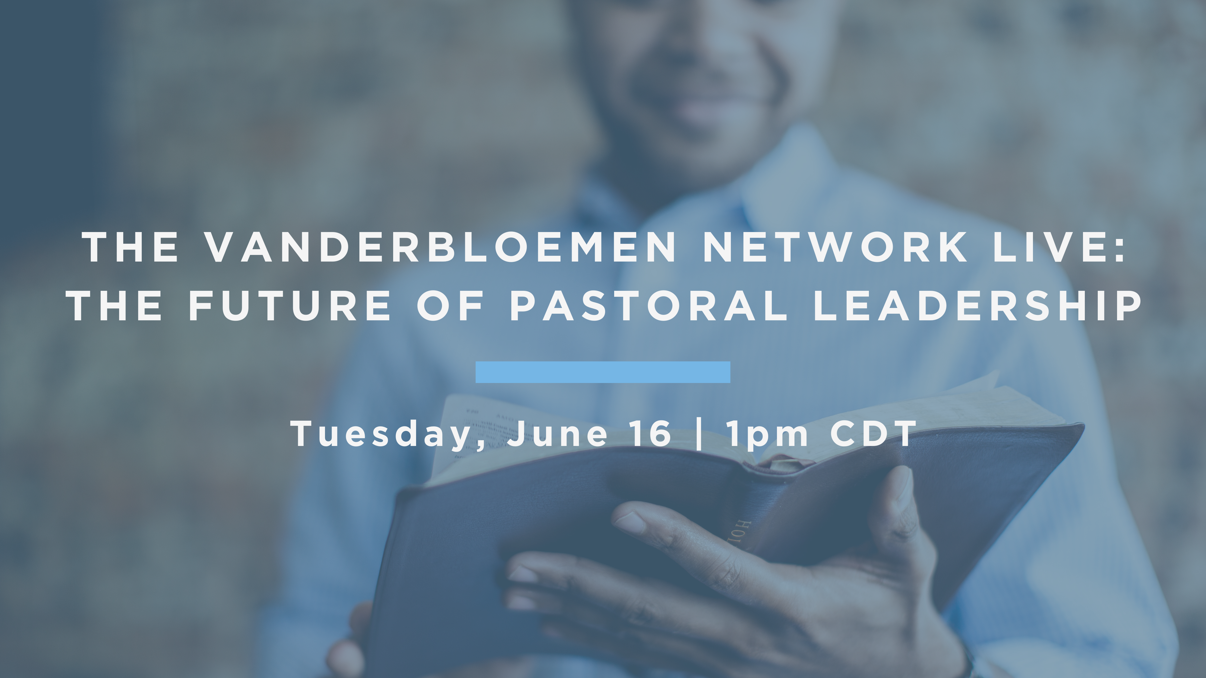 The Future of Pastoral Leadership