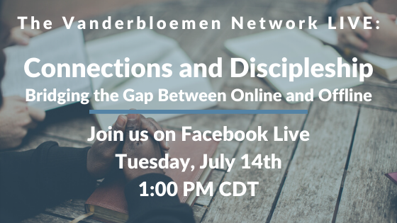 Connections and Discipleship Vanderbloemen network Live (5)